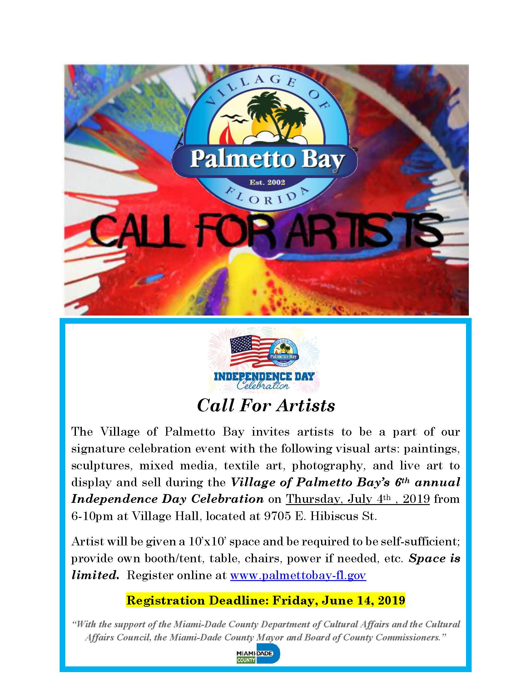 Call For Artists The Village of Palmetto Bay invites artists to be a part of our signature celebrati