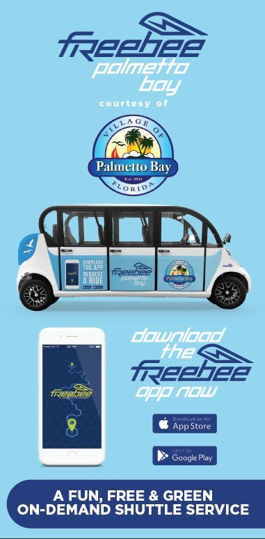 Palmetto Bay Freebee. A fun & green on-demand shuttle service. Download the app now!