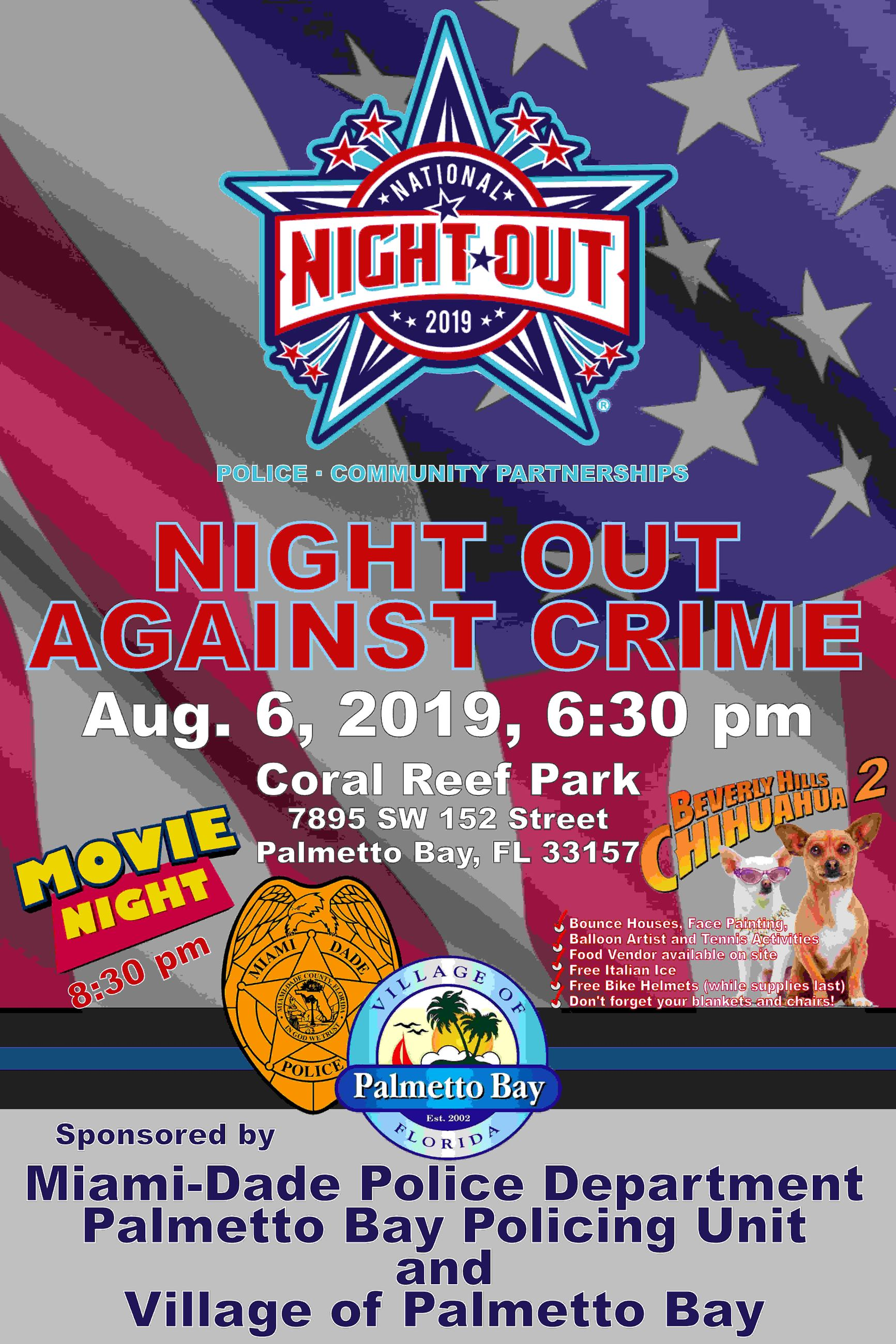 National Night Out, August 6! Festivities start at 6:30pm and movie starts at 8:30pm