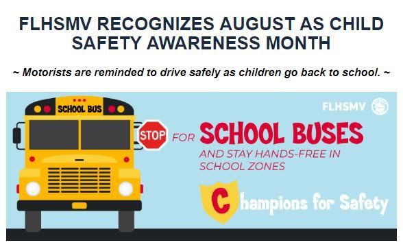 The state of Florida says August is Child safety month and urges caution in school zones.