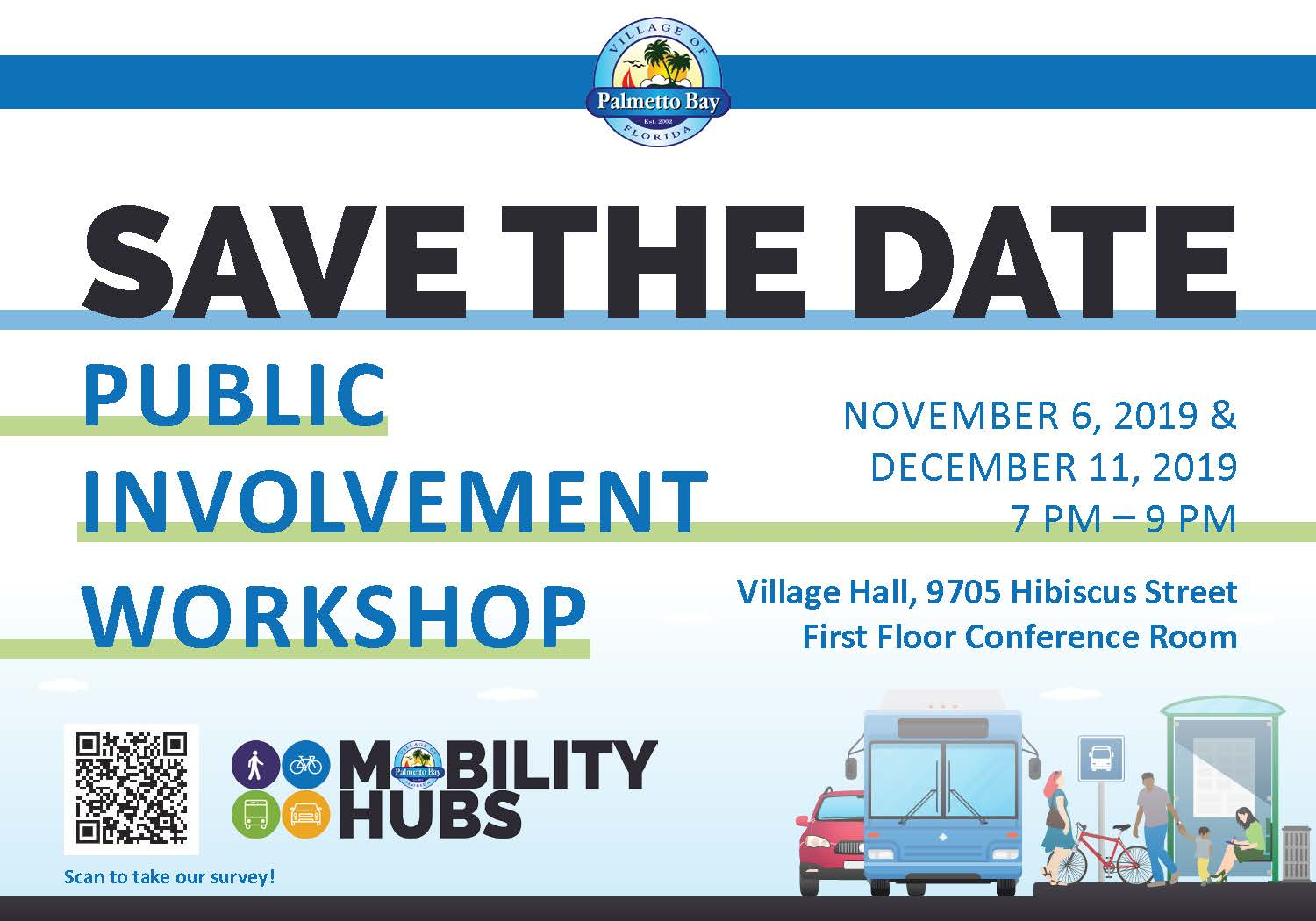 Mobility Hubs: Public Involvement Workshop Save The Dates: November 6th and December 11th from 7 - 9