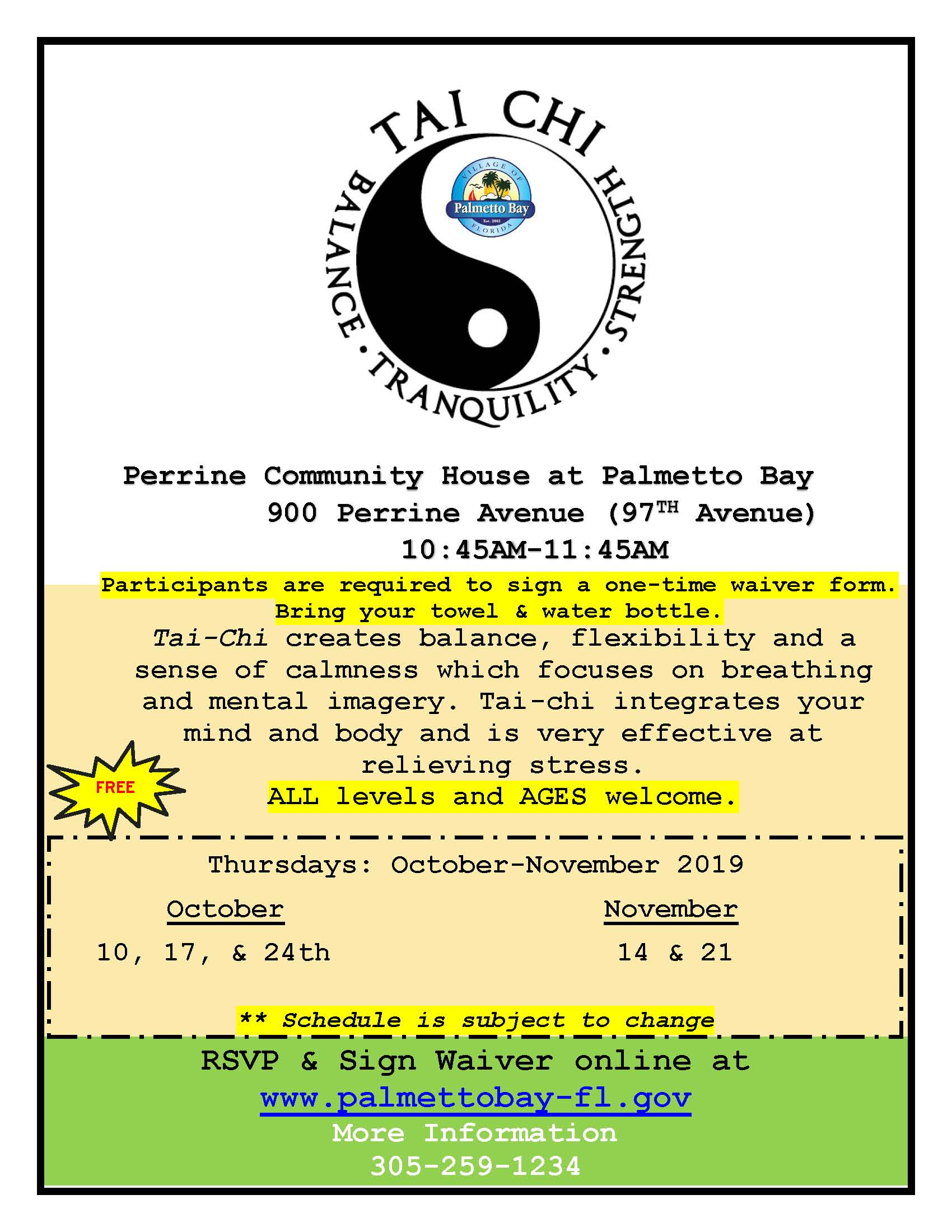 Tai-Chi at Perrine Community House the 2nd-4th Tuesday of the month from 10:45-11:45am