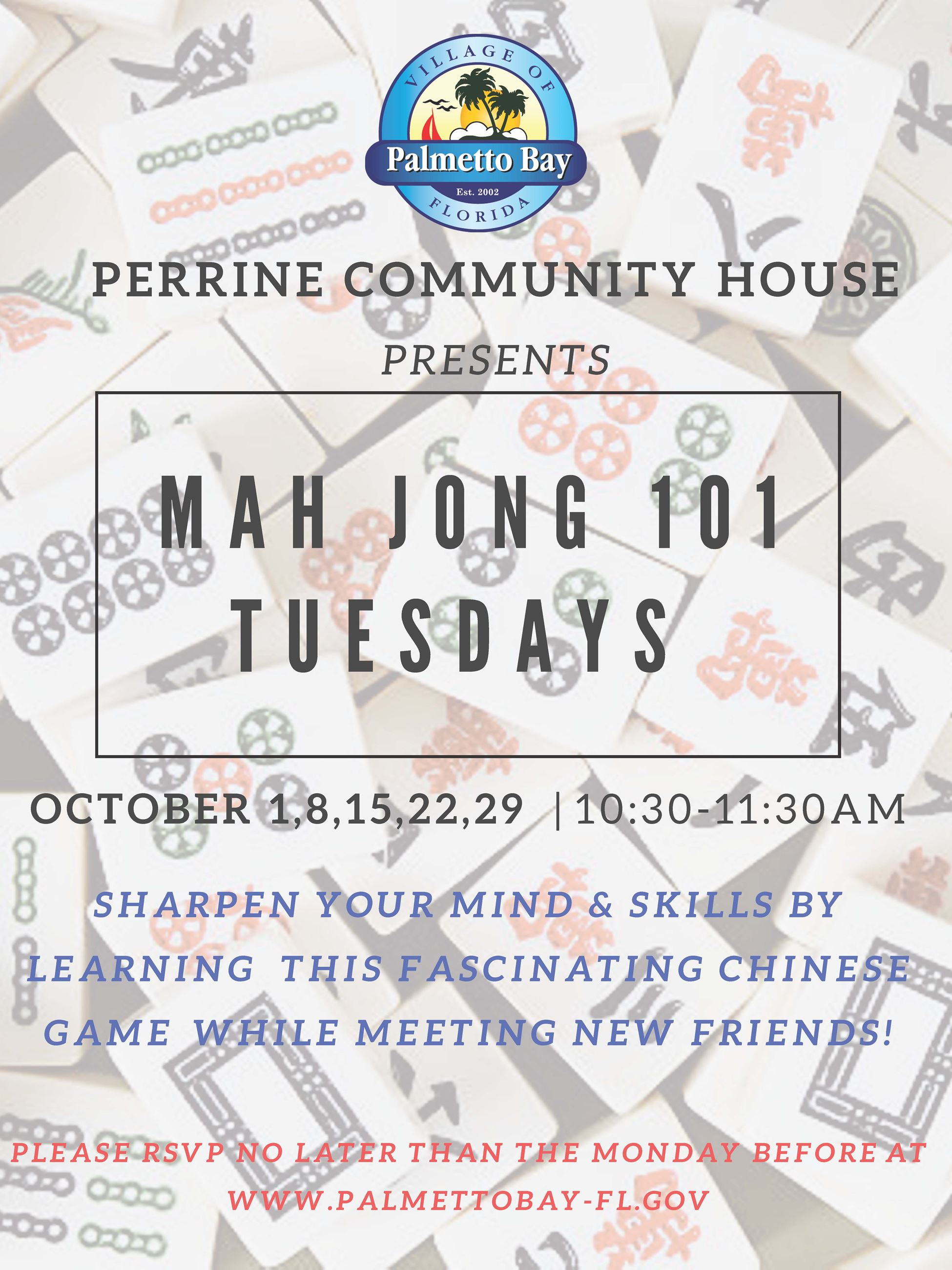 Mah Jong 101, Tuesdays in October from 10:30-11:30am at Perrine Community House