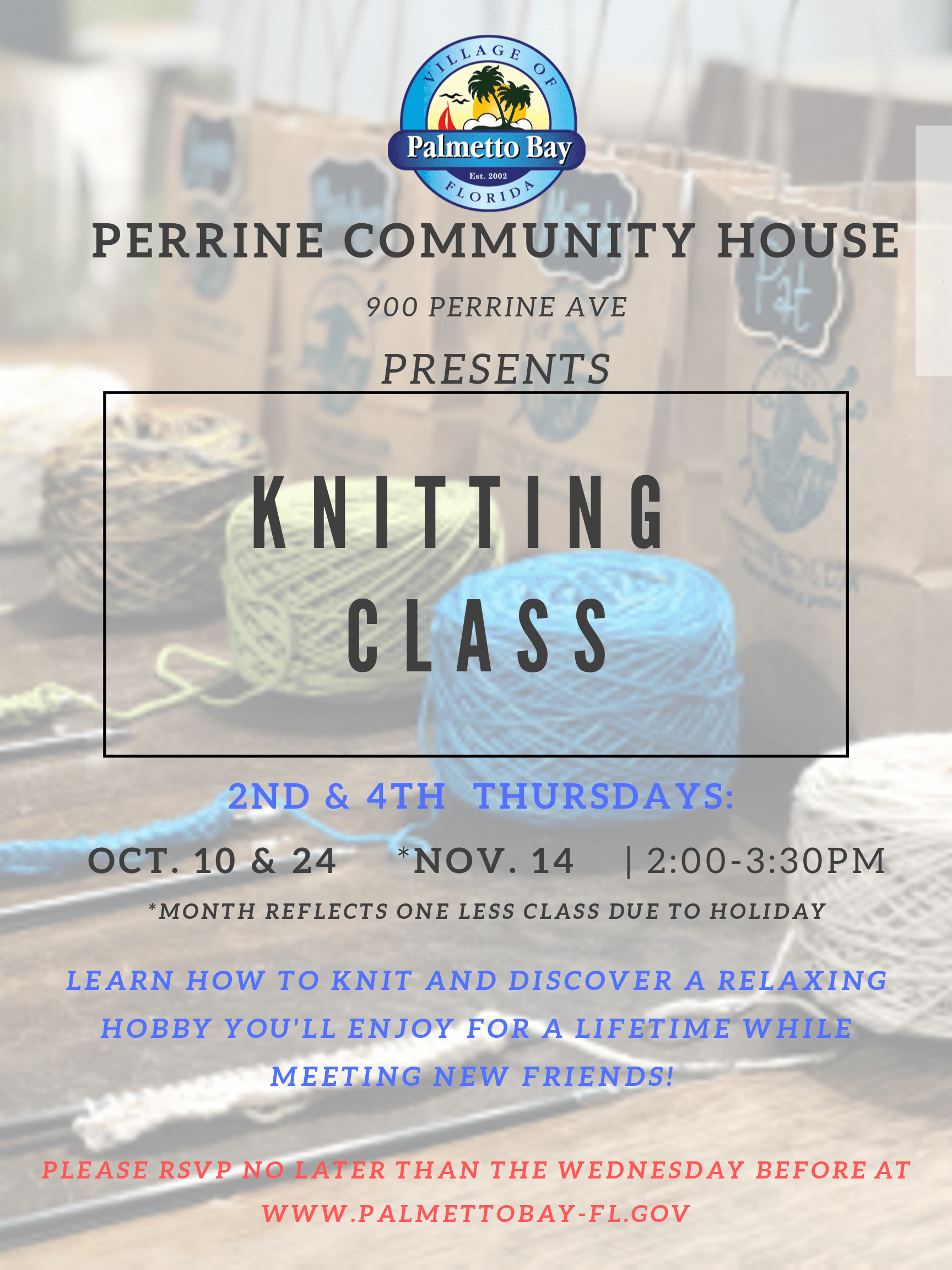 Knitting Class every 2nd and 4th Thursday of October & November at Perrine Community House from 2pm-