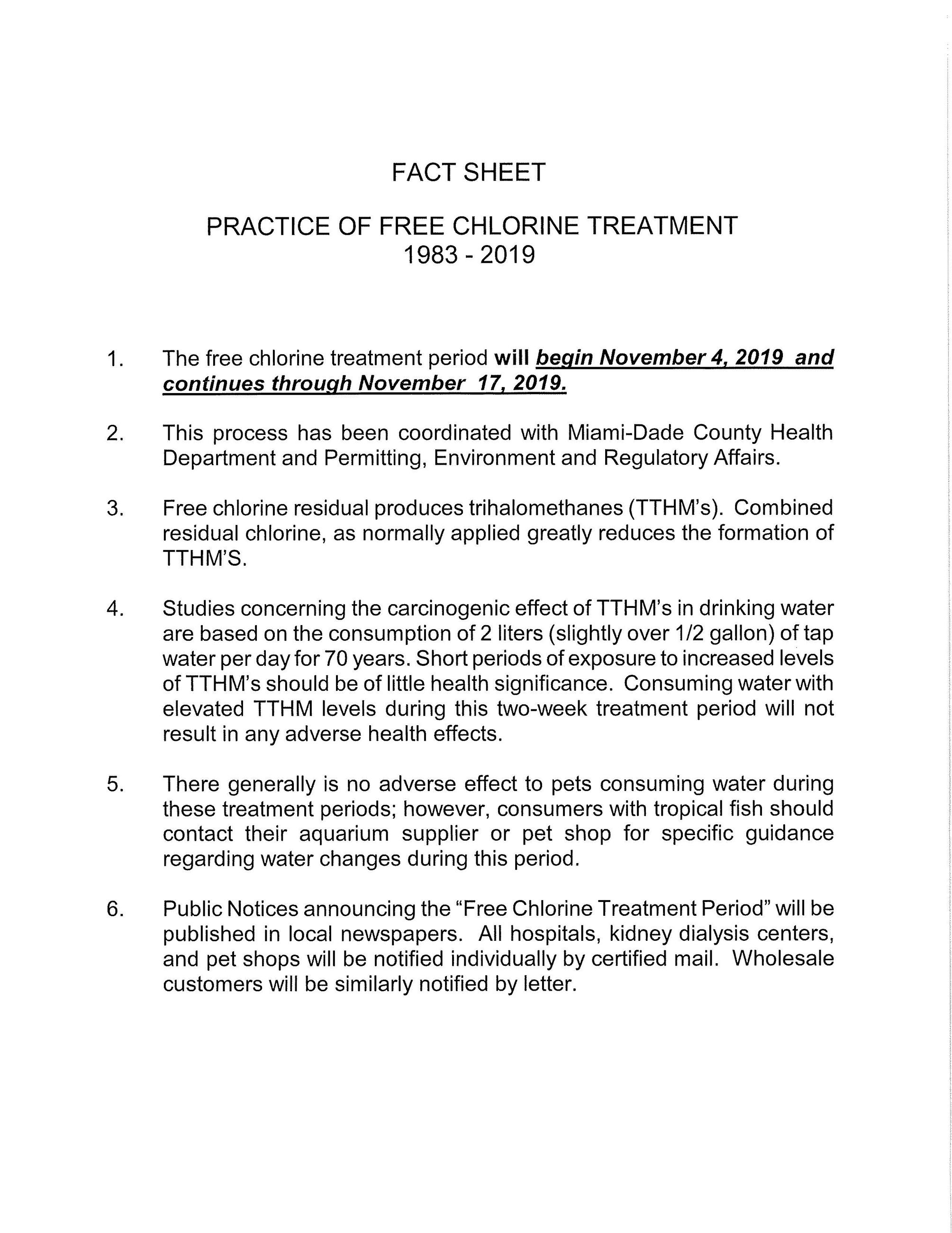 Fact Sheet Practice of Free Chlorine Treatment 1983 - 2019 1. The free chlorine treatment period wil