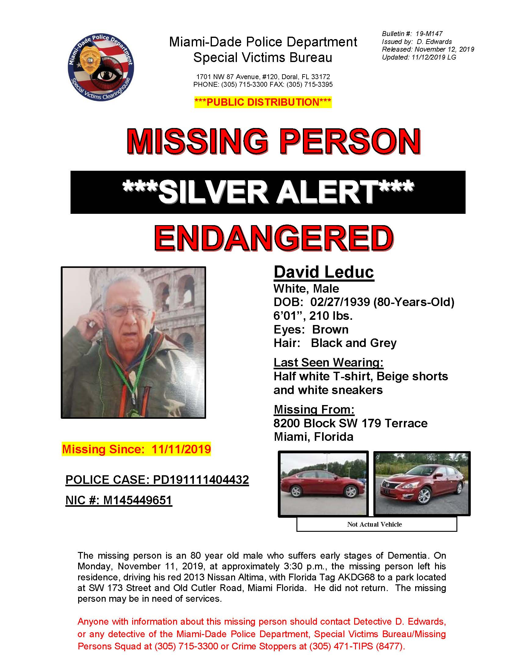 Missing Person Silver Alert Endangered: David Leduc, White male, 80 years old DOB: 02/27/1939 6Ɔ