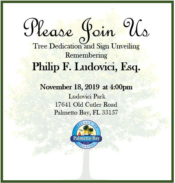 Tree Dedication & Sign Unveiling Remembering Philip F. Ludovici, Esq. at Ludovici Park on Monday, No
