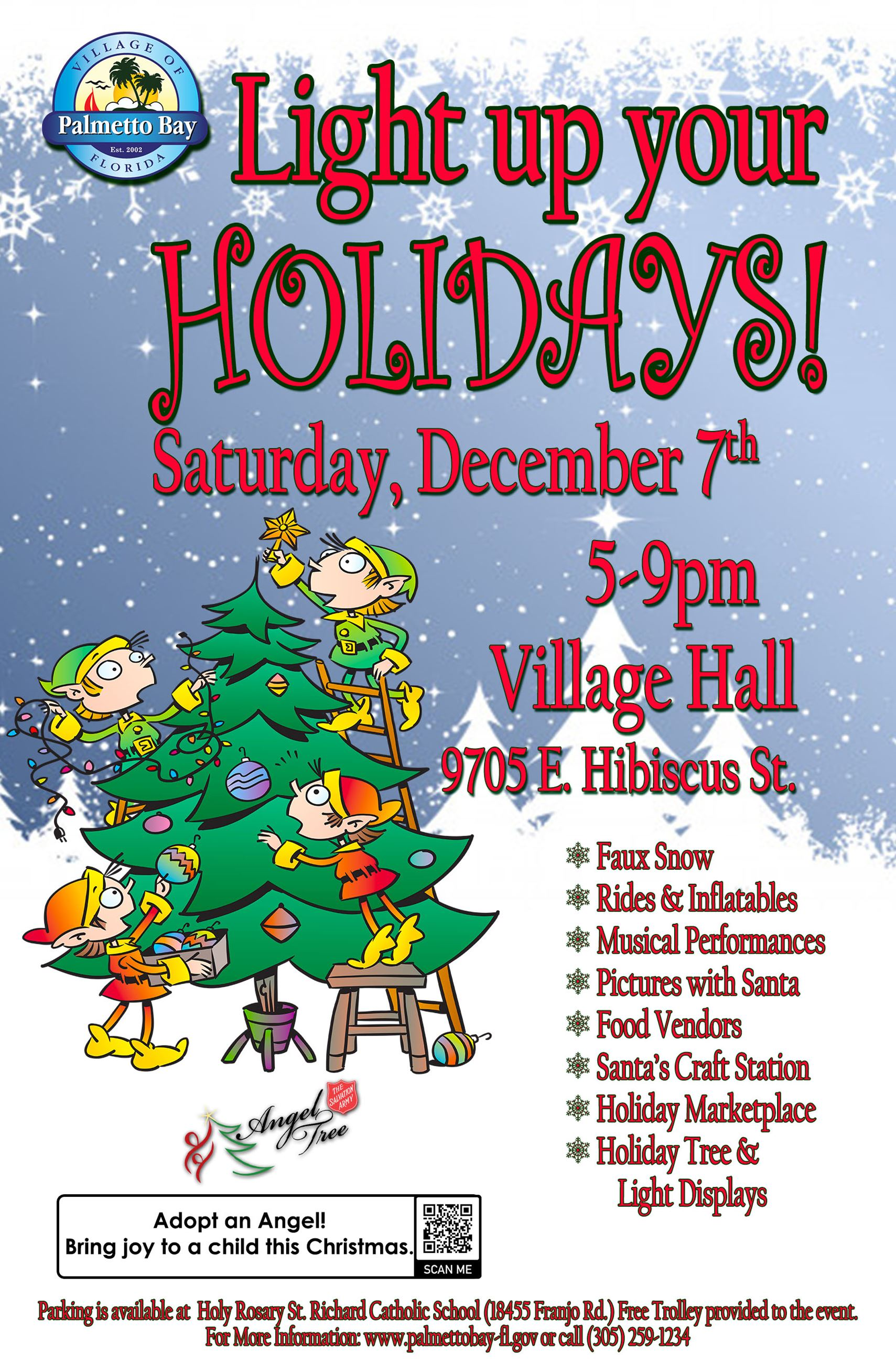 Light up your Holidays! Saturday, December 7th from 5 -9 PM at Village Hall 9705 East Hibiscus Stree