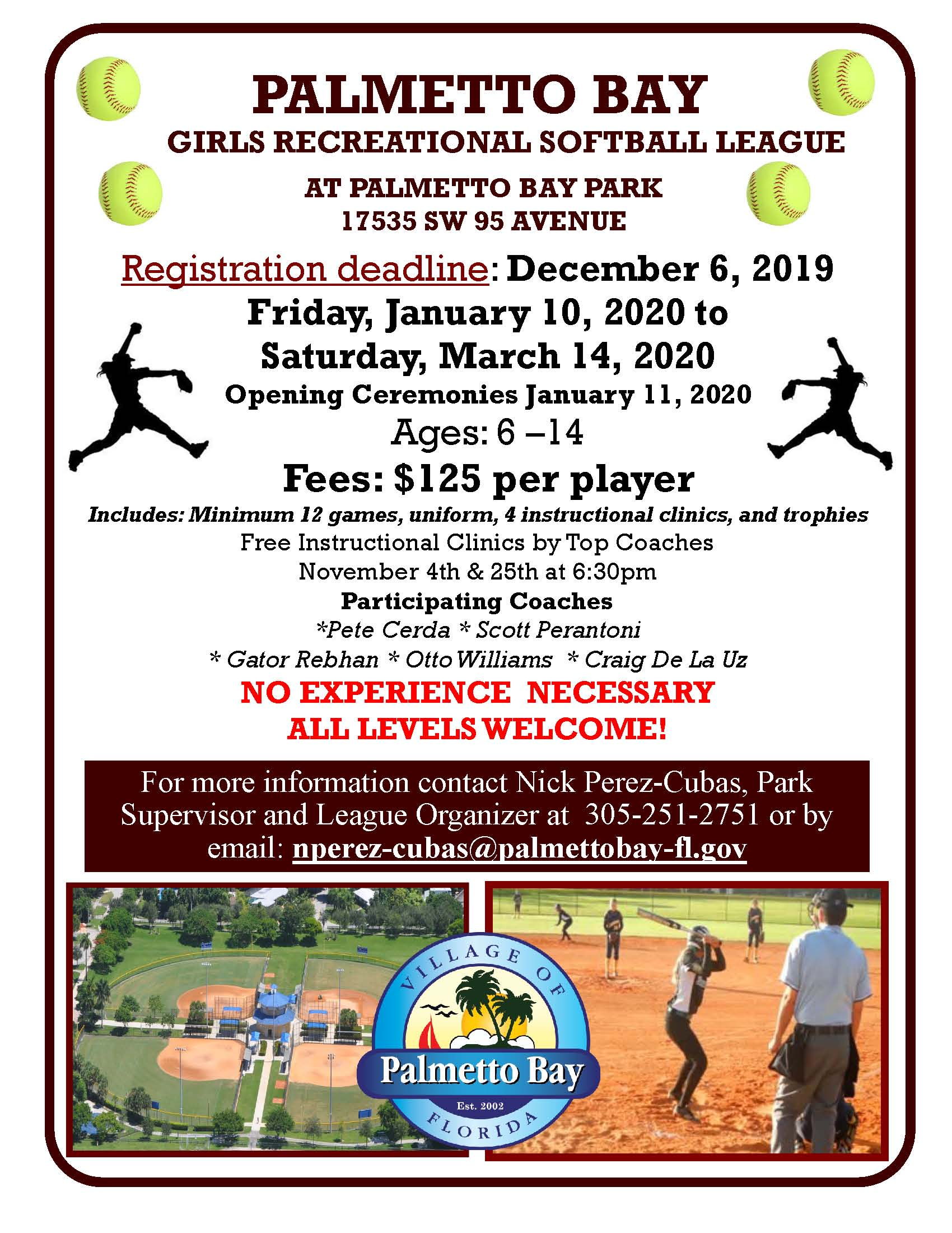 Girls Recreational Softball League registration ends December 6th at Palmetto Bay Park