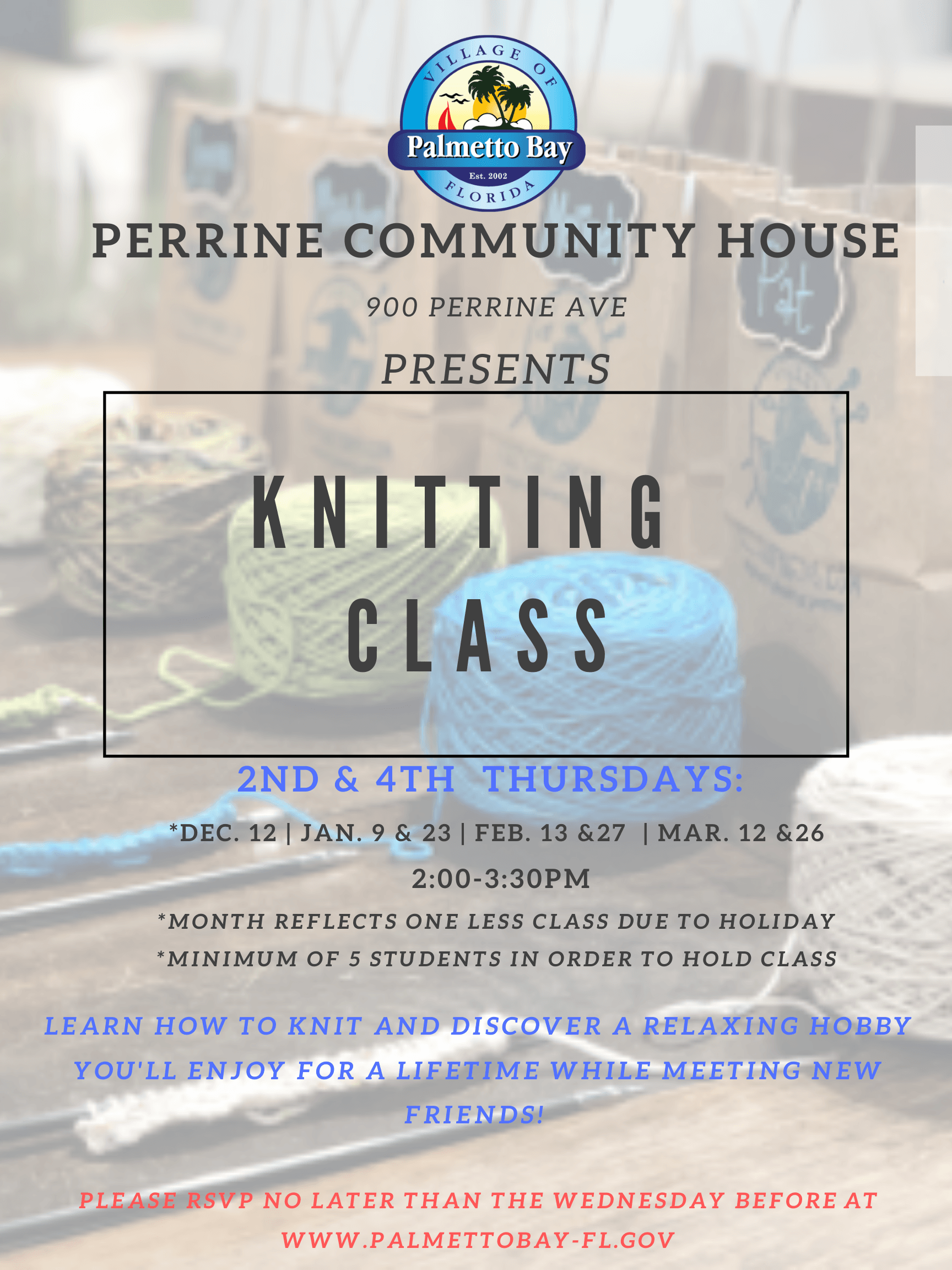 Knitting Class every 2nd & 4th Thursday of the month at Perrine Community House from 2p-3:30p