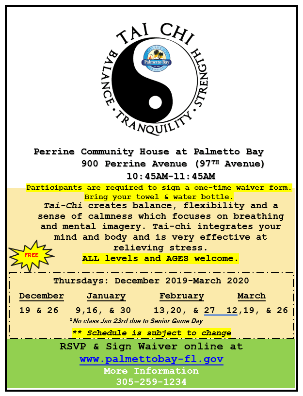 Tai-Chi 2nd and 4th Thursdays at Perrine Community House from 10:45a-11:45a