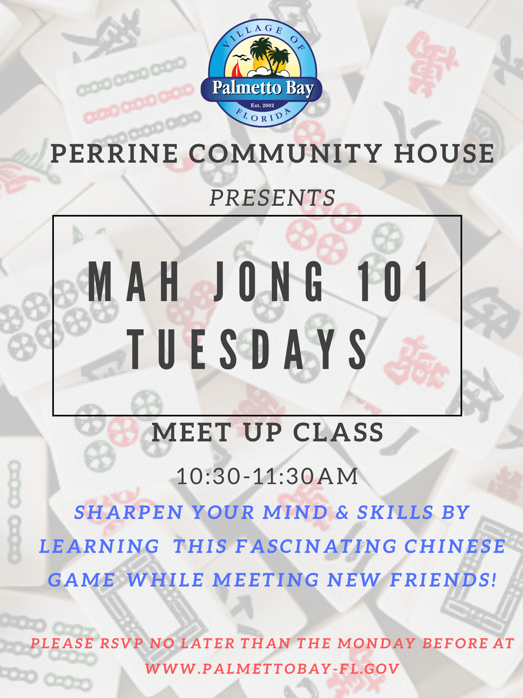 Mah Jong Meet Up Class on Tuesdays January-March 2020 at PCH from 10:30-11:30a