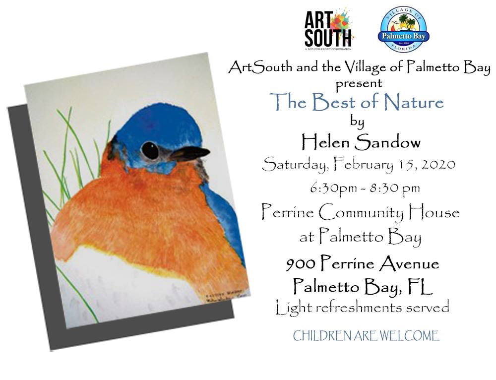 ArtSouth and the Village of Palmetto Bay present The Best of Nature by Helen Sandow on Saturday, Feb