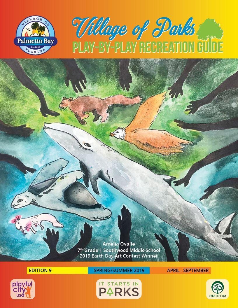 Village of Palmetto Bay  Play-by-Play Recreation Guide Spring/Summer2019