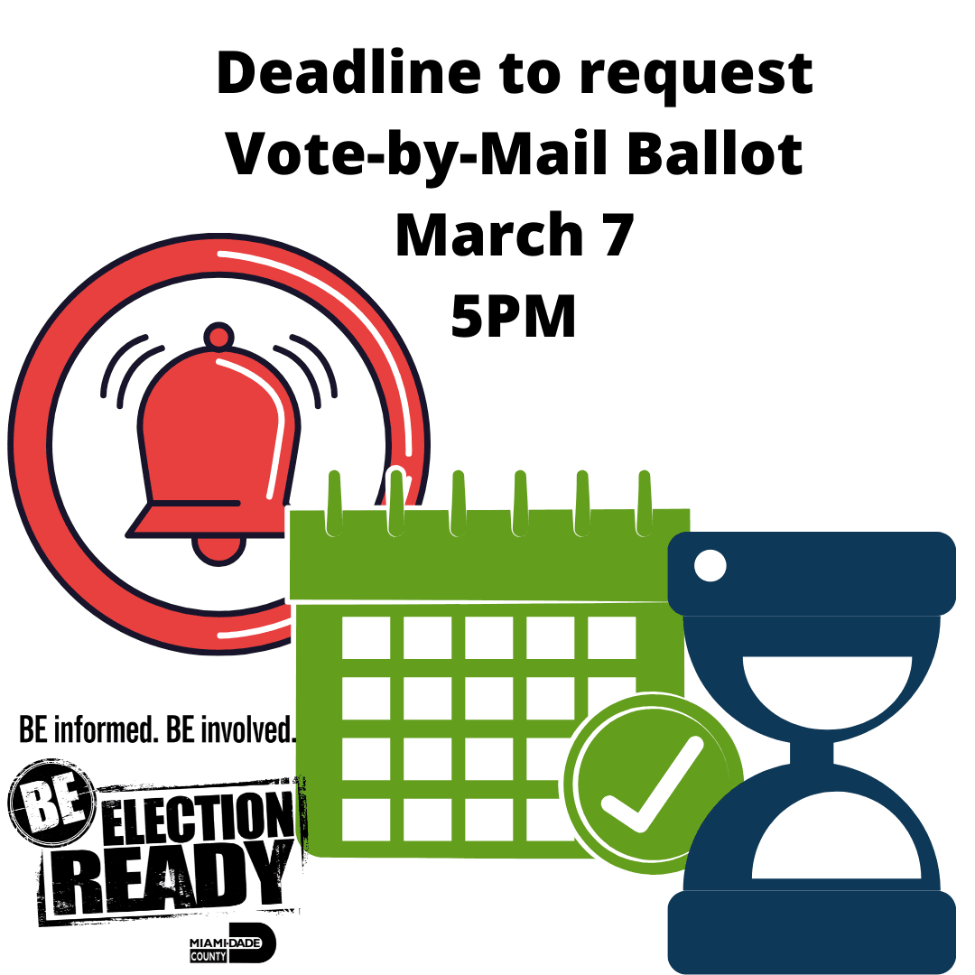 Deadline to request Vote-by-Mail Ballot March 7th at 5 PM. Be Informed. Be Involved. Be Election Rea