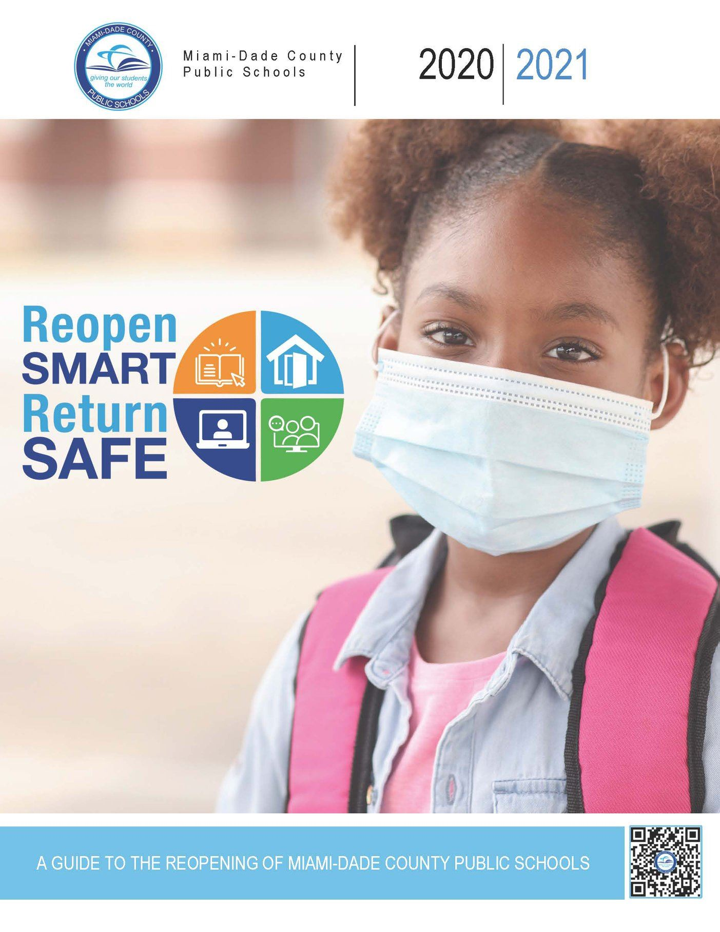 Reopen Smart Return Safe 2020-21 School Year A Guide To The Reopening of Miami-Dade County Public Sc