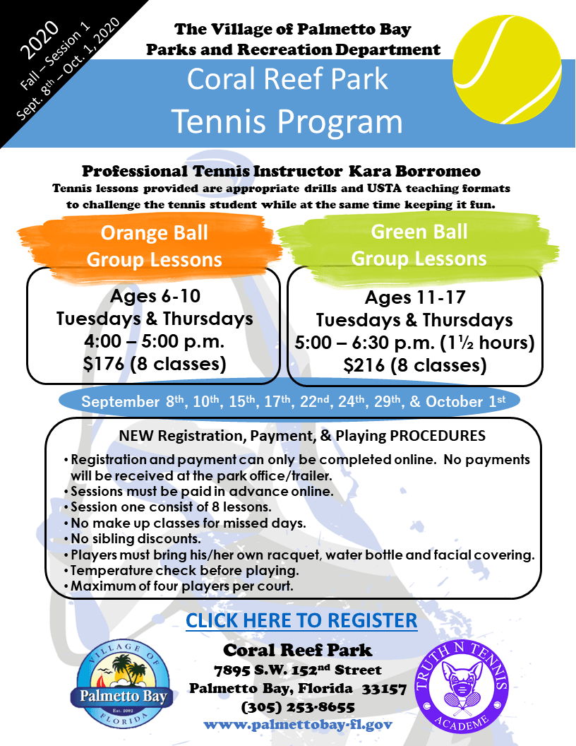 Coral Reef Park Tennis Program Fall Session 1 starts September 8- October 1