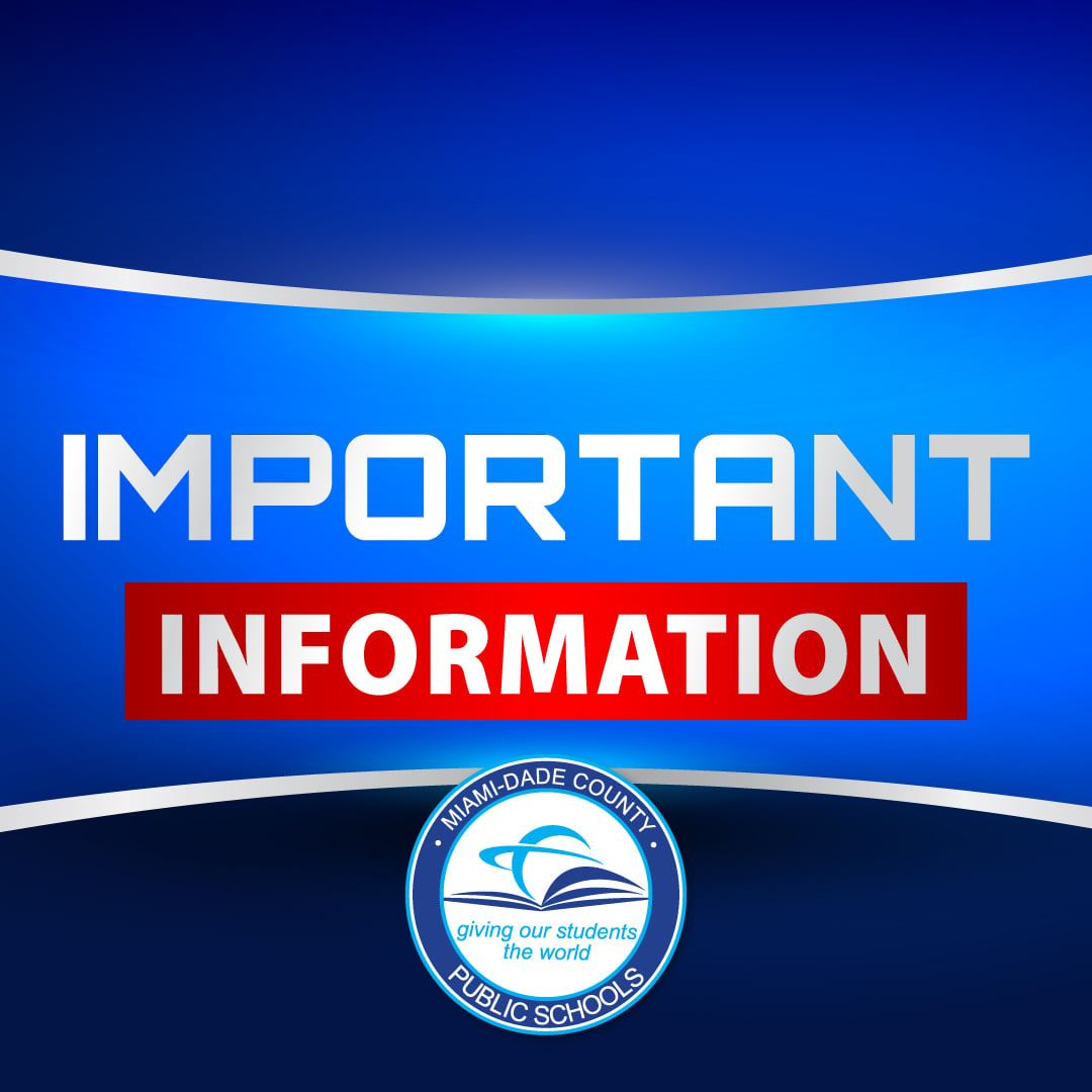 MDCPS IMPORTANT INFORMATION