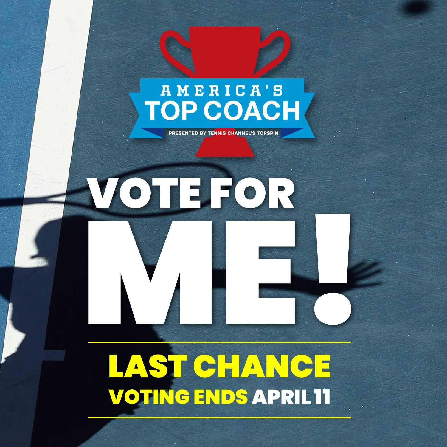 LAST Change to Vote For Me