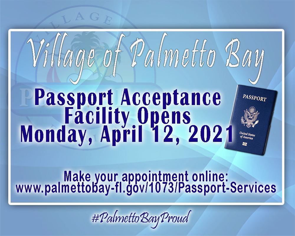 Passport Acceptance Facility Opens April 12, 2021