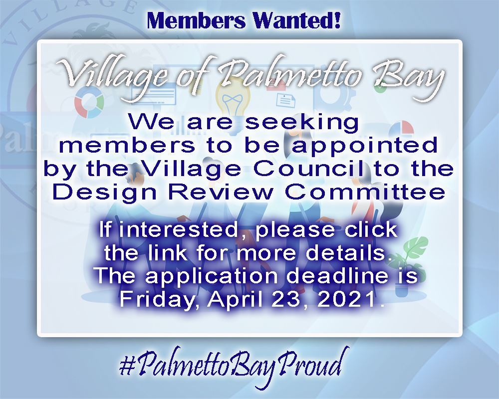 Members Wanted Solicitation for design review committee applications